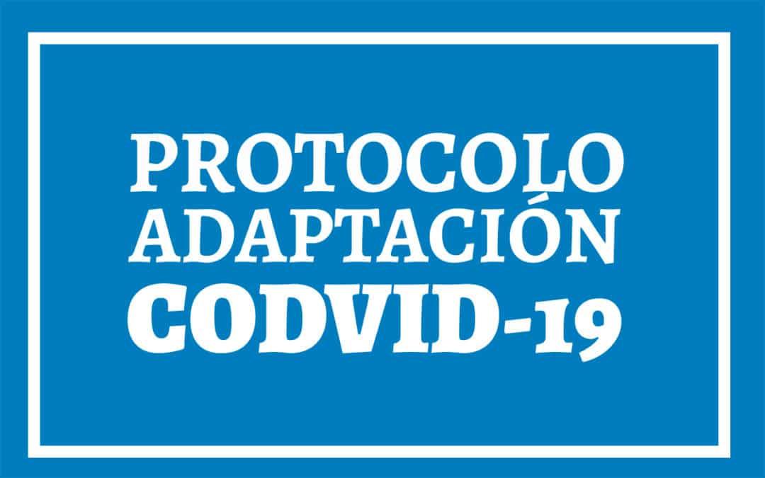 Protocolos de adaptación a la situación COVID-19